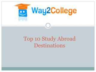 Top 10 Study Abroad Destinations