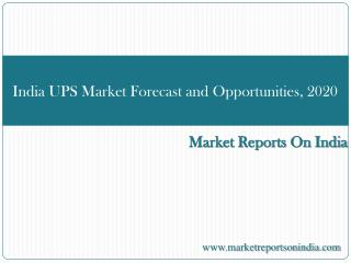 India UPS Market Forecast and Opportunities, 2020