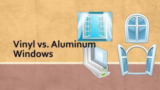 Vinyl vs. Aluminum Windows
