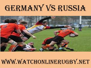 watch rugby Germany vs Russia live