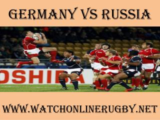 watch rugby Germany vs Russia online live