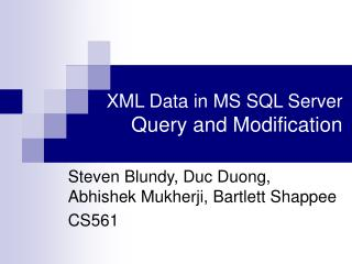 XML Data in MS SQL Server  Query and Modification
