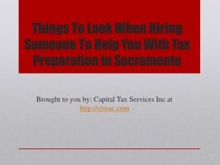 Things To Look When Hiring Someone To Help You With Tax Prep