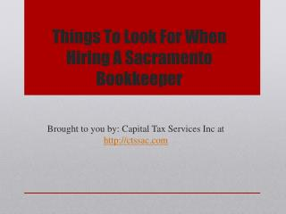 Things To Look For When Hiring A Sacramento Bookkeeper