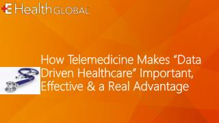 "How Telemedicine Makes ""Data Driven Healthcare"" Important"