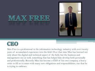 Max Free: Organization