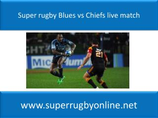 Super rugby Blues vs Chiefs live match
