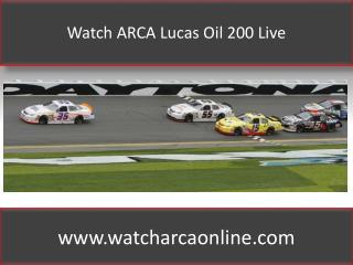 Watch ARCA Lucas Oil 200 Live