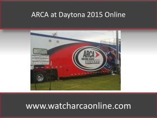 ARCA at Daytona 2015 Online