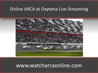 Online ARCA at Daytona Live Streaming