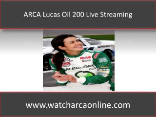 ARCA Lucas Oil 200 Live Streaming