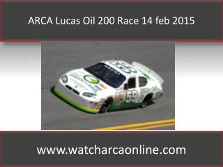 ARCA Lucas Oil 200 Race 14 feb 2015