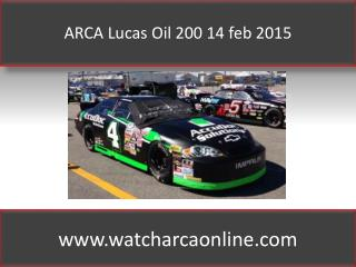 ARCA Lucas Oil 200 14 feb 2015
