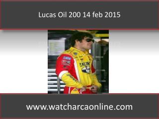 Lucas Oil 200 14 feb 2015