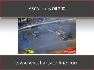 ARCA Lucas Oil 200