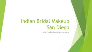 Indian Bridal Makeup San Diego