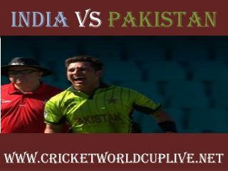 Watch India vs Pakistan World Cup 2015 Live Streaming