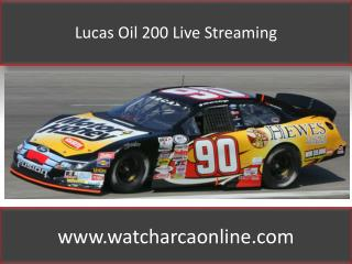 Lucas Oil 200 Live Streaming