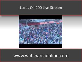 Lucas Oil 200 Live Stream