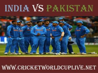 live cricket match India vs Pakistan on 15 feb 2015 streamin