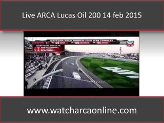 Live ARCA Lucas Oil 200 14 feb 2015