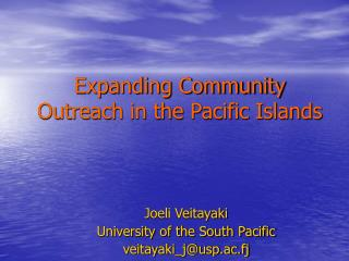 Expanding Community Outreach in the Pacific Islands