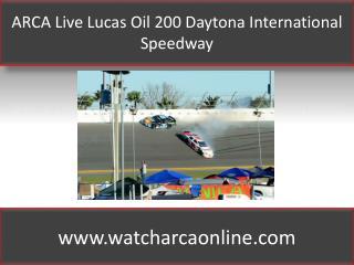 ARCA Online Lucas Oil 200