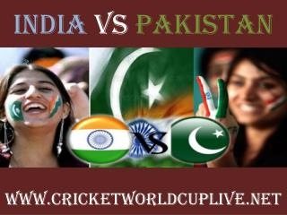watch India vs Pakistan live cricket in Adelaide 15 feb 2015
