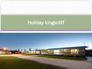 Holiday kingscliff