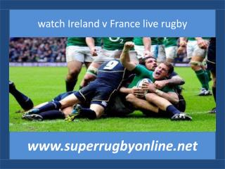 watch Ireland vs France online rugby