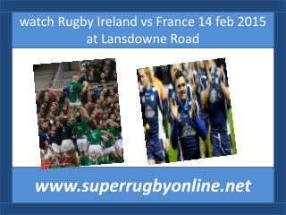 watch Ireland v France live rugby