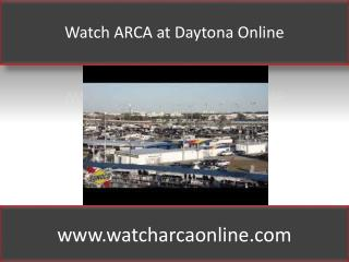 Watch ARCA at Daytona Online