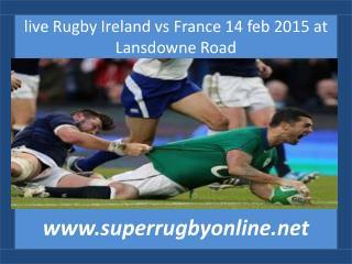 watch Ireland vs France 14 feb match