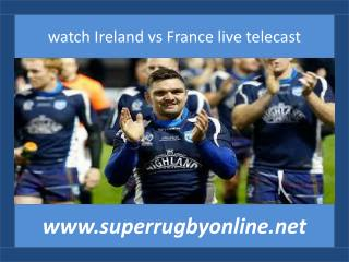 rugby live match Ireland vs France