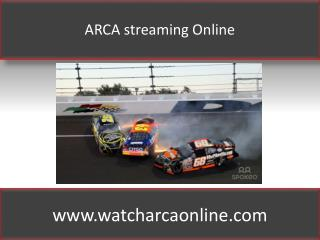 ARCA streaming Online