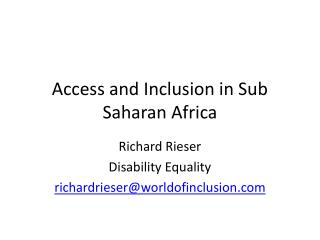 Access and Inclusion in Sub Saharan Africa