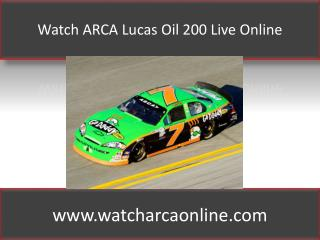 Watch ARCA Lucas Oil 200 Live Online