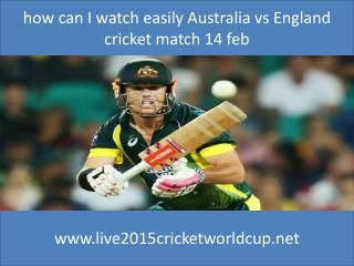 how to watch india vs pakistan live Cricket 6nations 15 feb