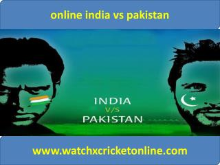 online india vs pakistan