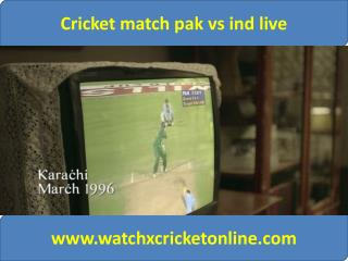Cricket match pak vs ind live