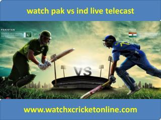 watch pak vs ind live telecast