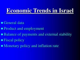Economic Trends in Israel