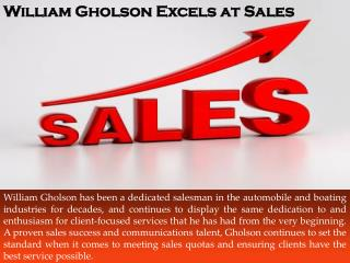 William Gholson Excels at Sales