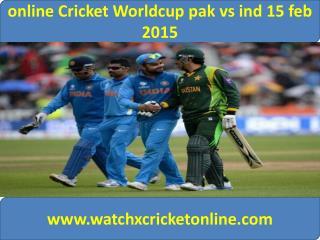online Cricket Worldcup pak vs ind 15 feb 2015