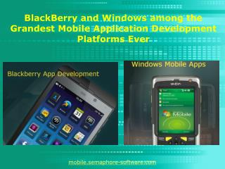 BlackBerry mobile apps and Windows mobile apps the Grandest