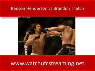 Benson Henderson vs Brandon Thatch