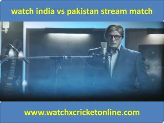 watch pak vs ind live stream