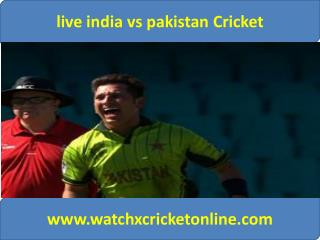 watch pak vs ind live Cricket match