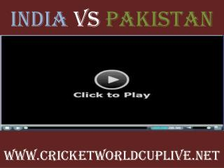 Watch pakistan vs india World Cup 2015 Live Streaming