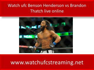 Brandon Thatch vs Benson Henderson live